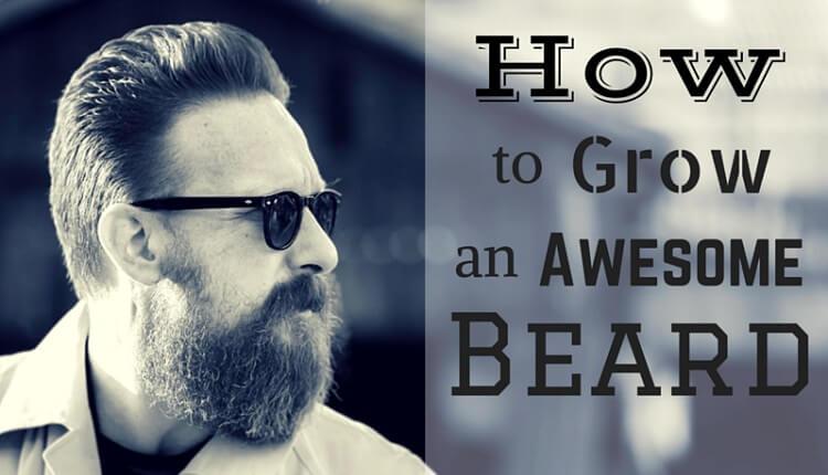 How To Grow A Beard Like A Real Man  The Beard Journey