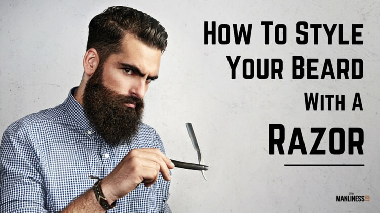 how to style a beard with a razor the manliness kit. Black Bedroom Furniture Sets. Home Design Ideas