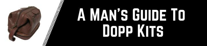 What is the best dopp kit for men?
