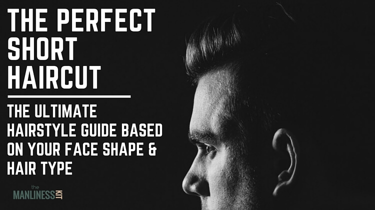 The Best Short Hairstyles For Men Based On Face Shape. The ...